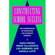 Constructing School Success by Hugh Mehan