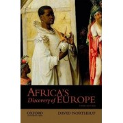 Africa's Discovery of Europe by Professor of History David Northrup