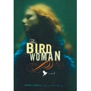 The Bird Woman by Kerry Hardie