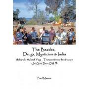 The Beatles, Drugs, Mysticism & India: Maharishi Mahesh Yogi - Transcendental Meditation - Jai Guru Deva Om