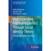 Understanding Peace and Conflict Through Social Identity Theory 2016 by Shelley McKeown
