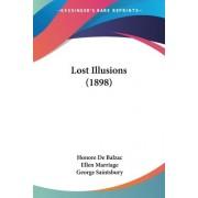 Lost Illusions (1898) by Honore de Balzac