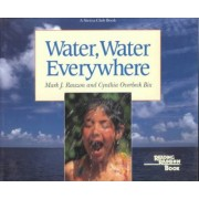 Water, Water Everywhere by Mark Rauzon