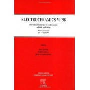 Electroceramics VI '98 by Nava Setter