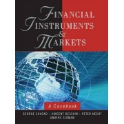 Financial Instruments and Markets by George K. Chacko