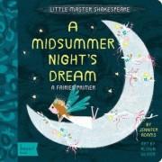 Little Master Shakespeare: A Midsummer Night's Dream by Jennifer Adams
