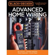 Advanced Home Wiring (Black & Decker) by Editors of Cool Springs Press