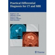Practical Differential Diagnosis for CT and MRI by Eugene C. Lin