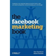 The Facebook Marketing Book by Dan Zarrella