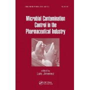 Microbial Contamination Control in the Pharmaceutical Industry by Luis Jimenez