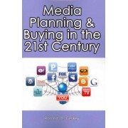 Media Planning & Buying in the 21st Century by MR Ronald D Geskey Sr