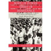 Body of Power, Spirit of Resistance by Jean Comaroff
