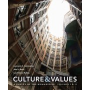 Culture and Values: A Survey of the Humanities Volume I & II