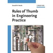Rules of Thumb in Engineering Practice by D.R. Woods