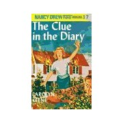 The Clue In The Diary (Nancy Drew, Bk. 7)