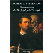 El Extrano Caso Del Dr. Jekyll y Del Sr. Hyde / The Strange Case of Dr. Jekyll and Mr. Hyde by Robert Louis Stevenson