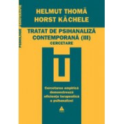 Tratat de psihanaliză contemporană vol. 3. Cercetare.