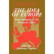 The Idea of Europe by Mr. Anthony Pagden