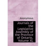 Journals of the Legislative Assembly of the Province of Ontario, Volume XL by Anonymous