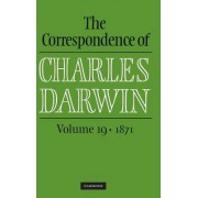 The Correspondence of Charles Darwin: Volume 19, 1871 by Charles Darwin