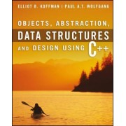 Objects, Abstraction, Data Structures and Design by Elliot B. Koffman