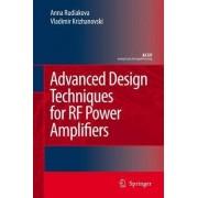 Advanced Design Techniques for RF Power Amplifiers by Anna Rudiakova