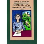 Memoirs of a Woman Doctor: a Novel by Nawal El-Saadawi