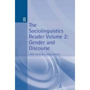 The Sociolinguistics Reader: Gender and Discourse Volume 2 by Jenny Cheshire