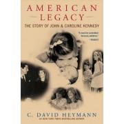 American Legacy by C. David Heymann