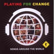 Playing For Change - Songs Around The World (CD)