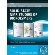 Solid State NMR Studies of Biopolymers by Anne E. McDermott