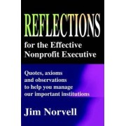 Reflections for the Effective Nonprofit Executive by Jim Norvell