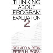 Thinking About Program Evaluation by Richard A. Berk
