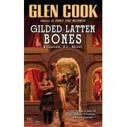 Gilded Latten Bones by Glen Cook