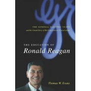 The Education of Ronald Reagan by Thomas Evans