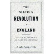 The News Revolution in England by C.John Sommerville
