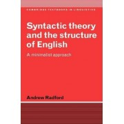 Syntactic Theory and the Structure of English by Andrew Radford