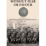 Without Fear or Favour by MR John Maxwell