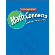 Math Connects: Concepts, Skills, and Problem Solving, Course 2, Study Guide and Intervention/Practice Workbook by McGraw-Hill Education