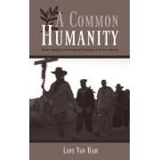 A Common Humanity by Lane Van Ham