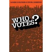 Who Votes? by Raymond E. Wolfinger