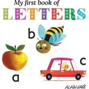 My First Book of Letters by Alain Gree