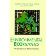 Environmental Economics by R. Kerry Turner