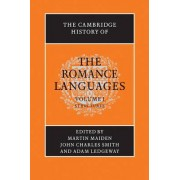 The Cambridge History of the Romance Languages: Volume 1, Structures: v. 1 by Martin Maiden