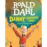 Danny campionul lumii - Roald Dahl