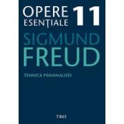 Freud Opere Esentiale vol. 11 Tehnica psihanalizei