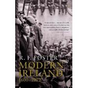 Modern Ireland, 1600-1972 by R. F. Foster