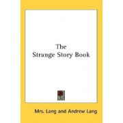 The Strange Story Book by Mrs Lang