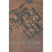 Israel and the Bomb by Avner Cohen