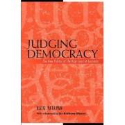 Judging Democracy by Haig Patapan